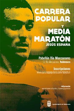 XXXIV CARRERA POPULAR Y XIV MEDIA MARATON JESUS ESPAÑA VALDEMORO